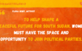 Eastern Equatorian women strive for political roles to shape a peaceful, prosperous South Sudan